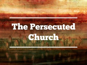 Free Bible Studies: The Persecuted Church